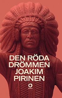 Den röda drömmen av Joakim Pirinen